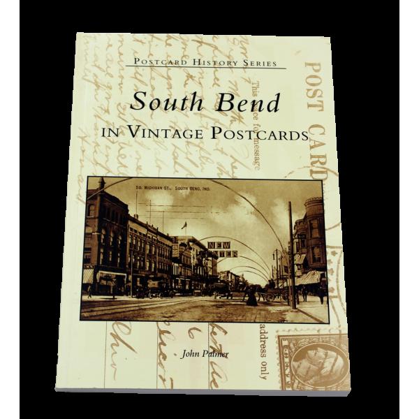 South Bend In Vintage Postcards